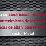 curso-electricidad-montaje-mantenimiento-instalacion-alta-baja-tension-metal