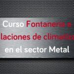 curso-fontaneria-instalaciones-climatizacion-sector-metal