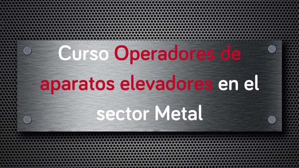 curso-operadores-aparatos-elevadores-sector-metal (1)