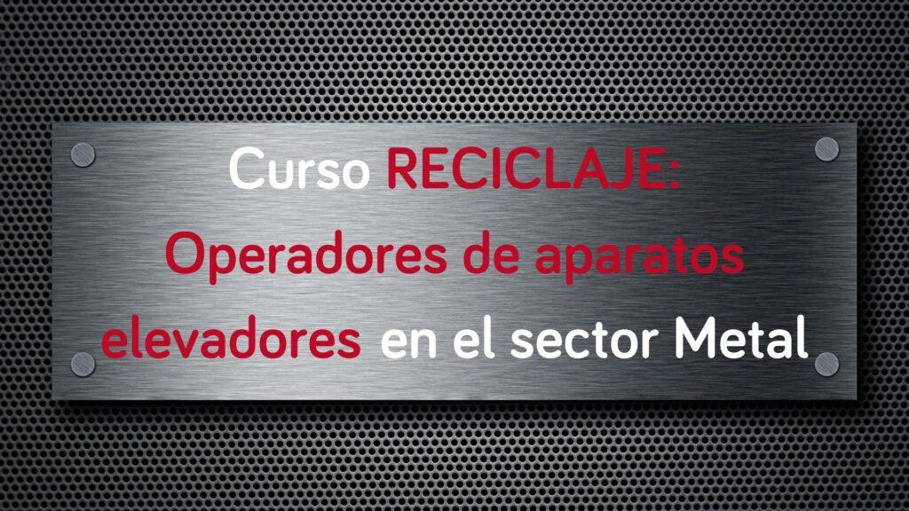 curso-reciclaje-operadores-aparatos-elevadores