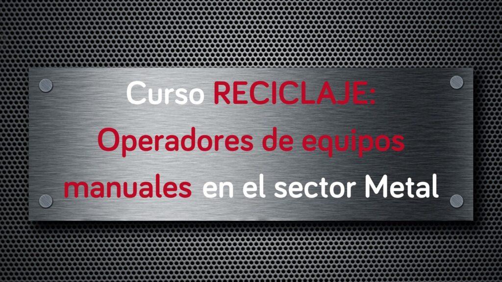 curso-reciclaje-operadores-equipos-manuales