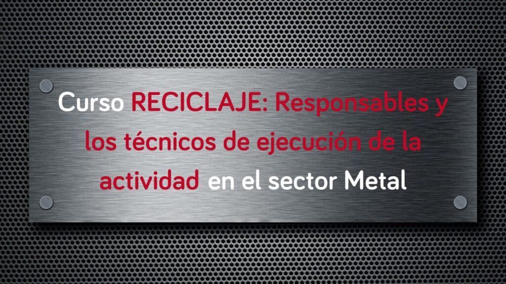 curso-reciclaje-responsables-tecnicos-ejecucion-actividad
