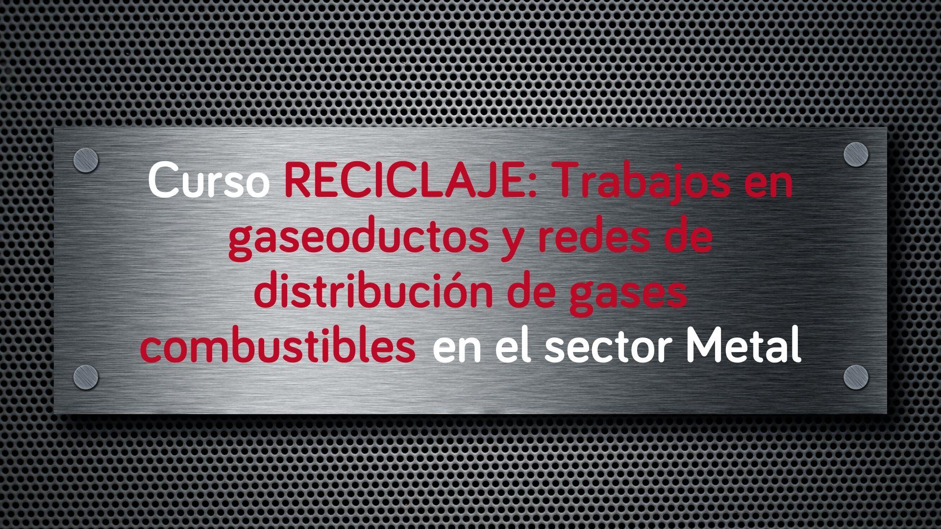 curso-reciclaje-trabajos-gaseoductos-redes-distribucion-gases-combustibles